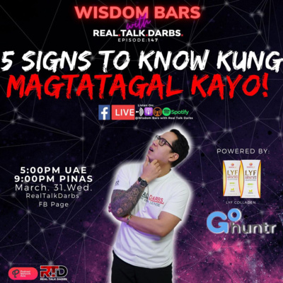 5 SIGNS TO KNOW NA MAGTATAGAL KAYO
