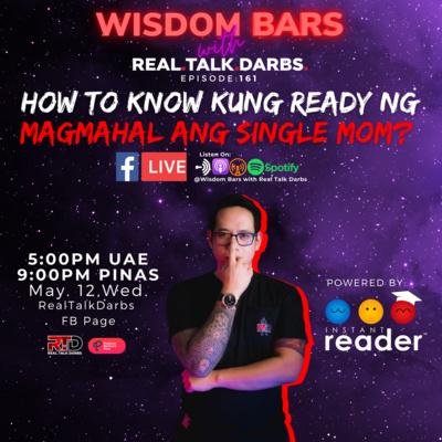 HOW TO KNOW KUNG READY NG MAGMAHAL ANG SINGLE MOM?