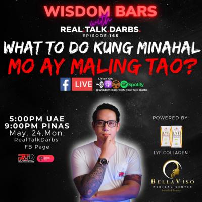 WHAT TO DO KUNG MINAHAL MO AY MALING TAO?