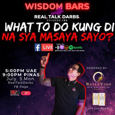 WHAT TO DO KUNG DI NA SYA MASAYA SAYO?