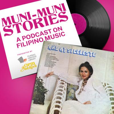 Muni-Muni Stories Ep. 1: Celeste Legaspi - Saranggola ni Pepe
