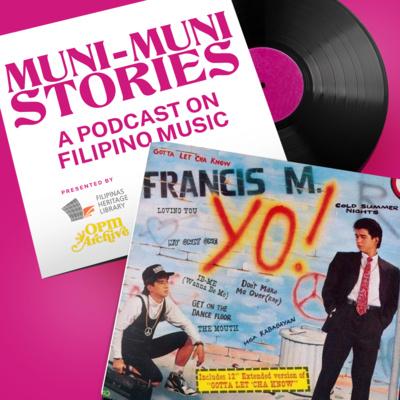 Muni-Muni Stories Ep. 2: Francis M. - Mga Kababayan (with Pia Magalona and Saab Magalona-Bacarro)
