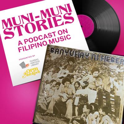 Muni-Muni Stories Ep. 11: Heber Bartolome - Tayo'y Mga Pinoy