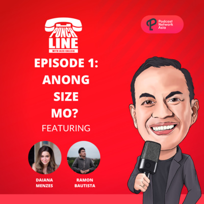 Ep. 1: Anong Size Mo? Featuring Ramon Bautista and Daiana Menzes