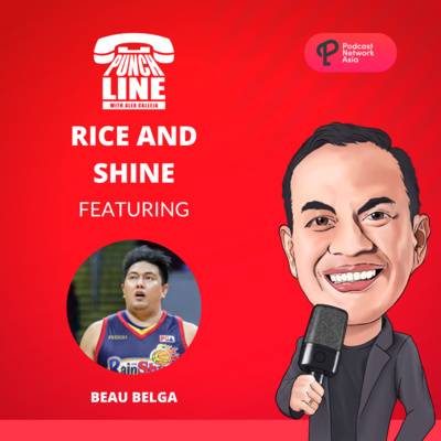 Ep. 10: Rice and Shine Featuring Beau Belga