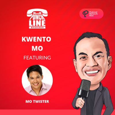 Ep. 14: Kwento Mo Featuring Mo Twister