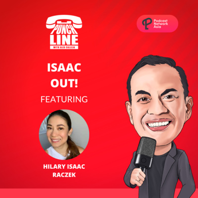 Ep. 15: Isaac Out! Featuring Hillary Isaac-Raczec