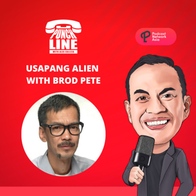 Ep. 29: Usapang Alien with Brod Pete