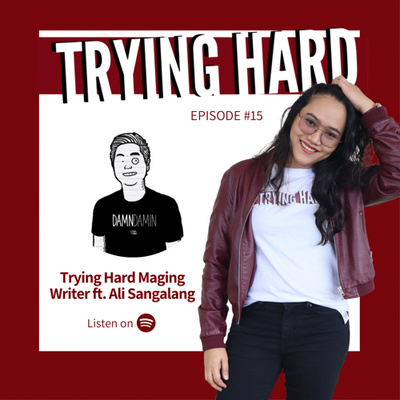 Episode 15: Trying Hard Maging Writer with Ali Sangalang