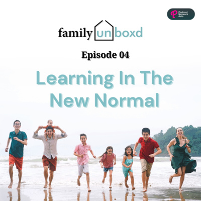 Ep. 4: Learning In The New Normal