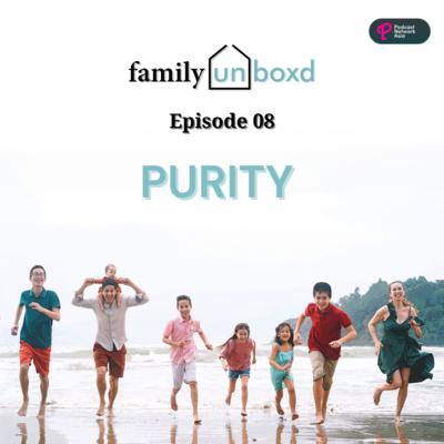 Ep. 8: Purity