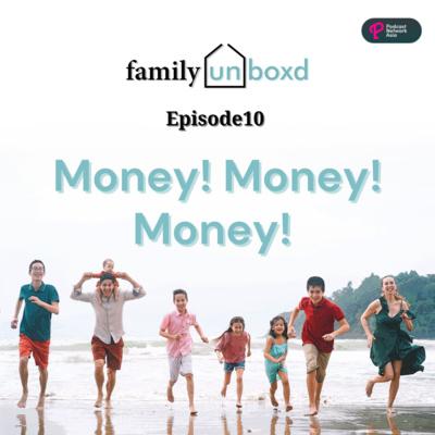 Ep. 10: Money! Money! Money!