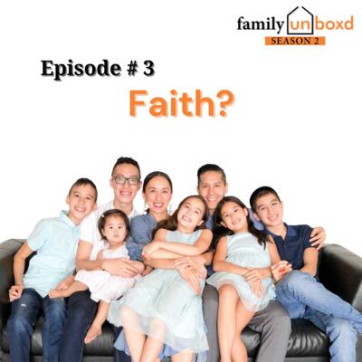 S2 Ep. 3: Faith?