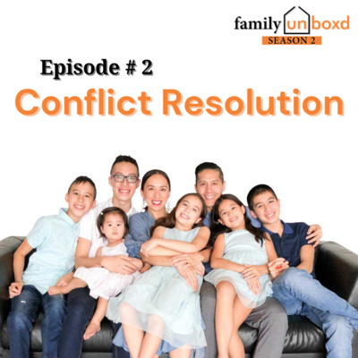 S2 Ep. 2: Conflict Resolution