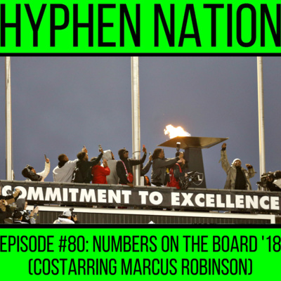 Episode #80: Numbers On The Board '18 (Costarring Marcus Robinson)