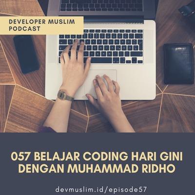 057 Belajar Koding Hari Gini Dengan Muhammad Ridho