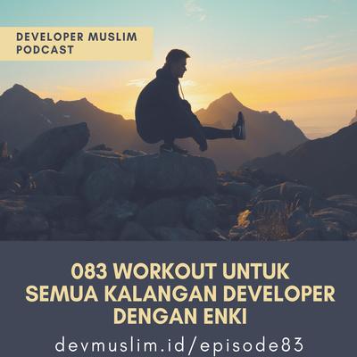 083 Workout Untuk Semua Kalangan Developer Dengan Enki