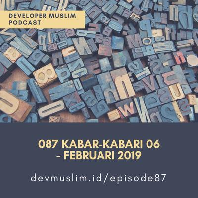 087 Kabar Kabari 06 Februari 2019