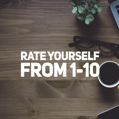 "Get Hired: ""Rate Yourself from 1-10"""