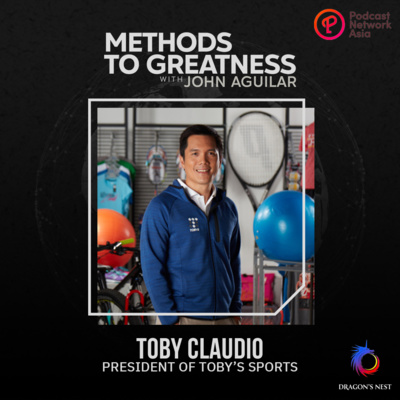 Episode 2: Toby Claudio (President, Toby's Sports)
