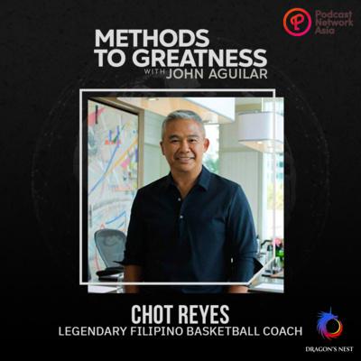Episode 3: Chot Reyes (Filipino Basketball Coach)