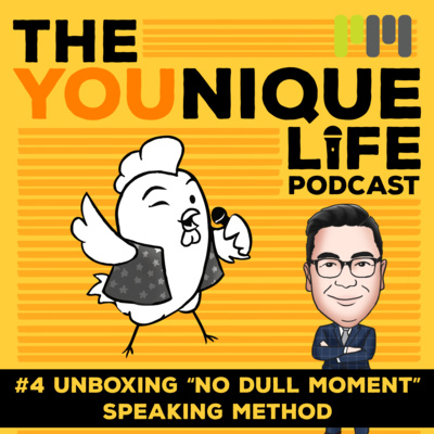 "Ep. 4: Unboxing ""No Dull Moment"" Speaking Method"