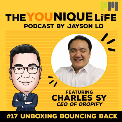Ep 17: Unboxing Bouncing Back (Featuring Charles Sy)