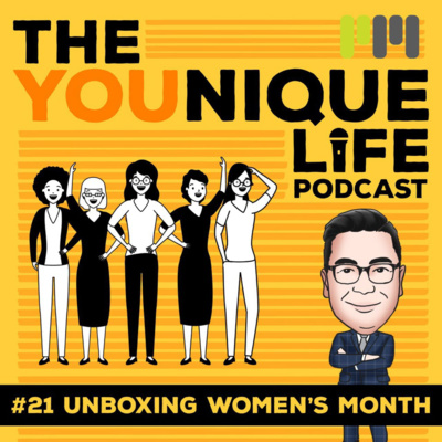 Ep. 21: Unboxing Women's Month