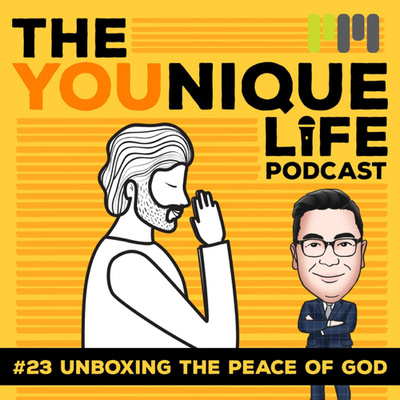 Ep. 23: Unboxing the Peace of God