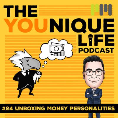 Ep. 24: Unboxing Money Personalities