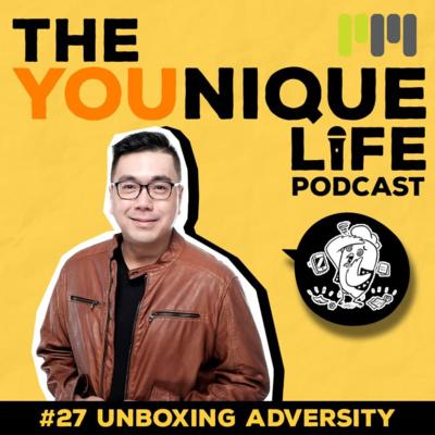 Ep. 27: Unboxing Adversity