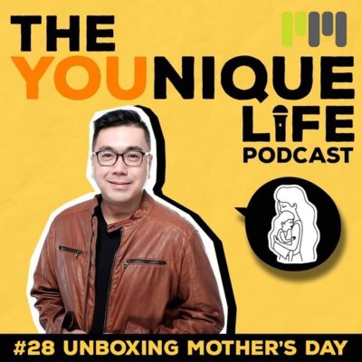 Ep. 28: Unboxing Mother's Day
