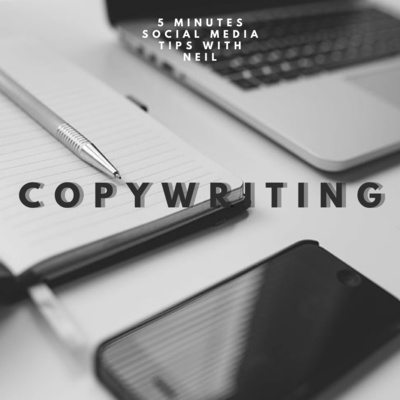 Episode 1 - Guide to effective copywriting