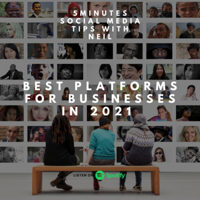 Episode 12 - Best platforms for businesses in 2021