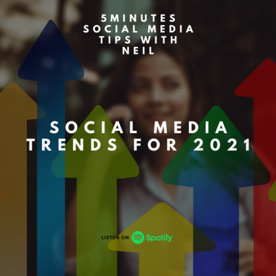 Episode 13 - Social Media Trends for 2021