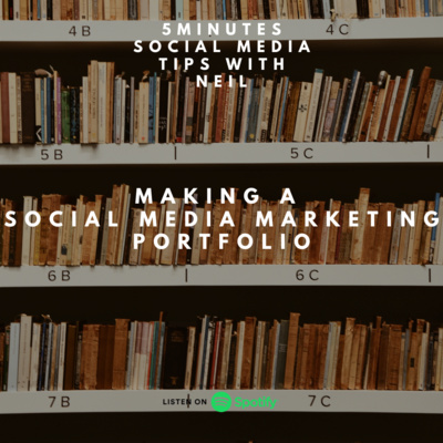 Episode 14 - Making A Social Media Marketing Portfolio