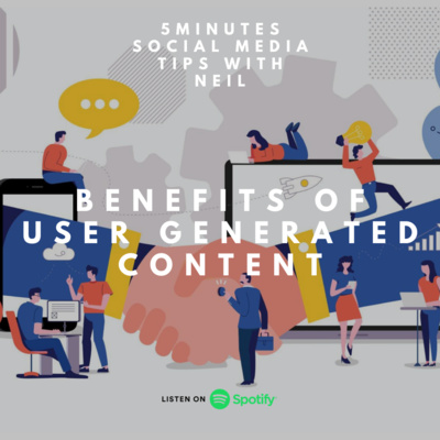 Episode 20 - Benefits of User Generated Content