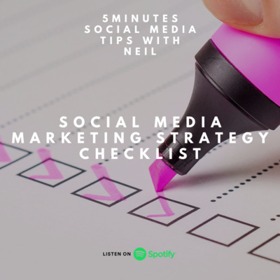 Episode 26 - Social Media Marketing Strategy Checklist