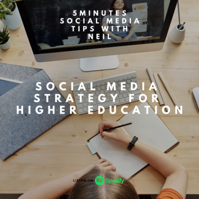 Episode 35 - Social Media Strategy for Higher Education