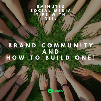 Episode 42 - Brand Community and How to build one!
