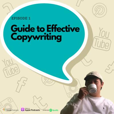 Episode 1 - Guide to effective copywriting