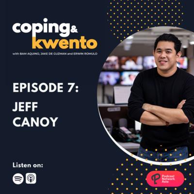 Ep. 7: Jeff Canoy