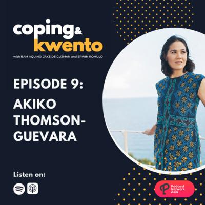 Ep. 9: Akiko Thomson Guevara