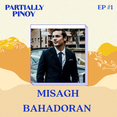 EP1: Misagh Bahadoran: Filipino-Iranian Former Azkals Player and Model Smashes Walls and Inspires Resilience