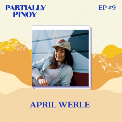 Ep. 9: April Werle: Filipino Montanan Artist and Muralist