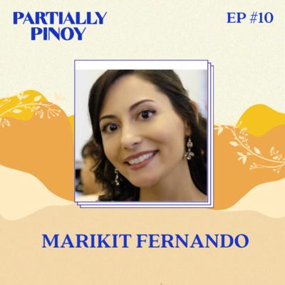 Ep. 10: Marikit Fernando: Filipino Italian Dancer and Author