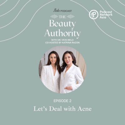 Ep. 2: Let's Deal with Acne