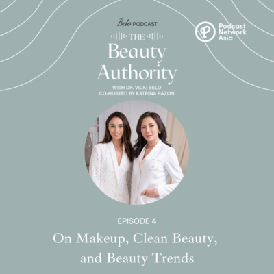 Ep. 4: On Makeup, Clean Beauty, and Beauty Trends