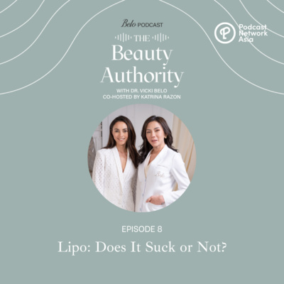 Ep. 8: Lipo: Does It Suck or Not?
