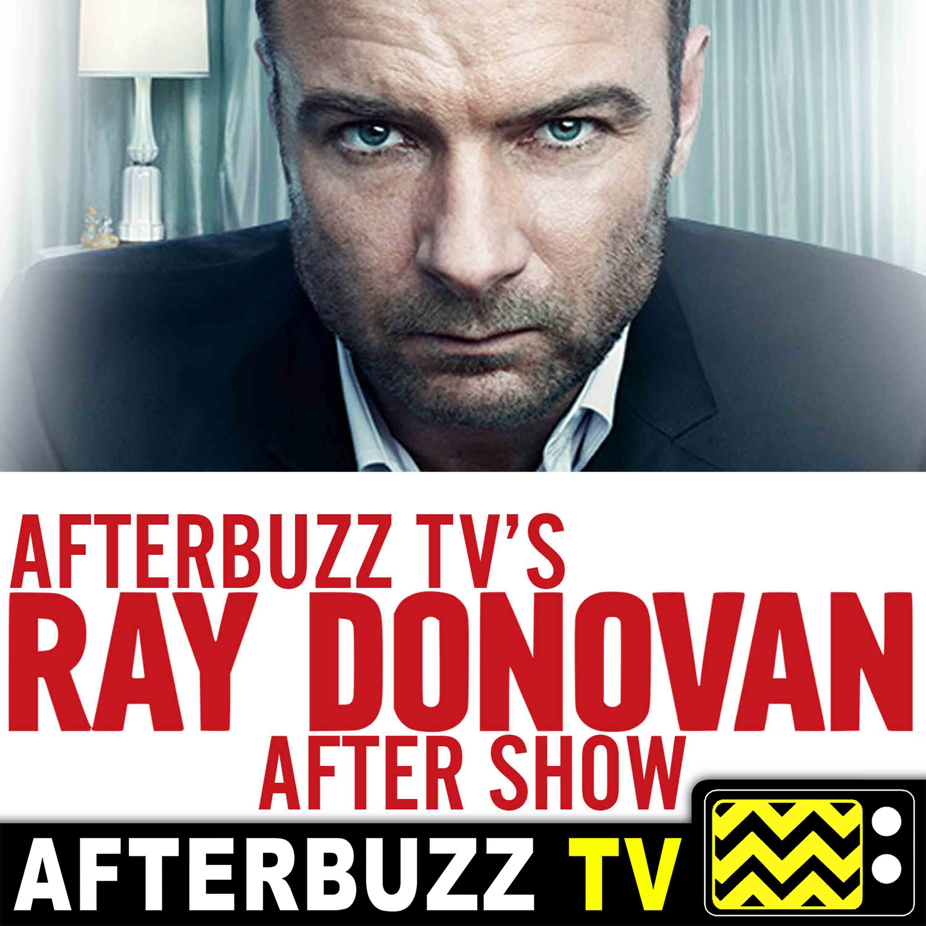 Ray Donovan Reviews and After Show - AfterBuzz TV